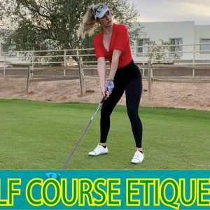 Golf Etiquette You Need To Know // How to Play Like a Pro