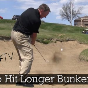 How to Hit Long Greenside Bunker Shots