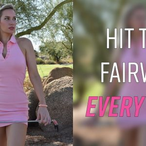 How to Hit the Fairway Every Time