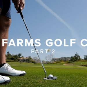 I'M IN LOVE WITH THIS GOLF COURSE - THE FARMS PART 2