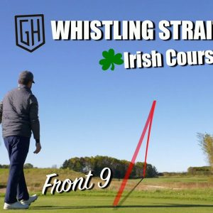 PLAYING THE IRISH AT WHISTLING STRAIGHTS WITH MR SHORT GAME!