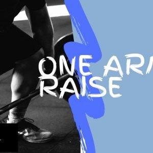 Strengthening Exercise 10: One Arm Raise