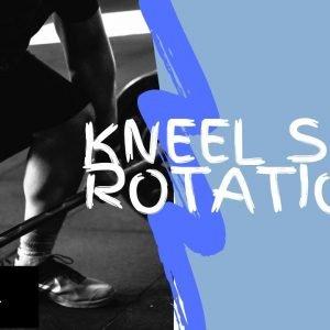 Strengthening Exercise 18: Kneel Side Rotation