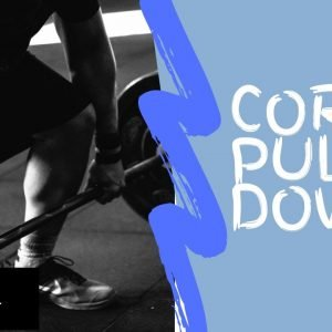 Strengthening Exercise 5: Core Pull Down