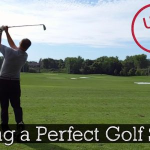 The Perfect Golf Swing is Easier Than You Think