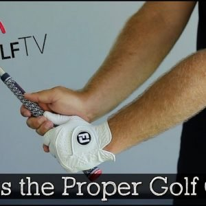 The Proper Golf Grip for Your Golf Swing - Golf Tips