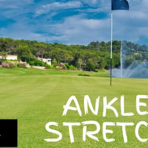 Warm Up Exercise 7: Ankle Stretch