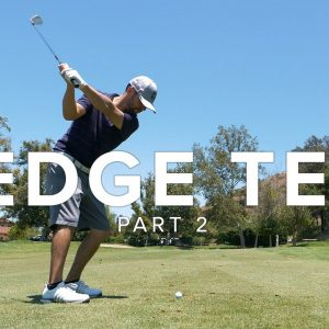 WEDGE TESTING AND GIVEAWAY - VISTA VALLEY COUNTRY CLUB // PART 2 (4K)