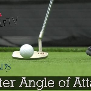 What is the Proper Angle of Attack for a Putter?