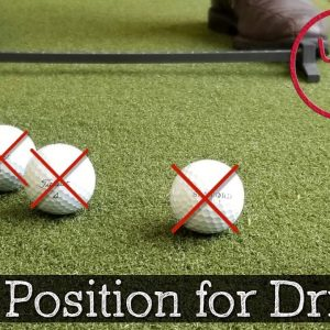 What is the Proper Golf Ball Position for Driver? (Golf Swing Tips)