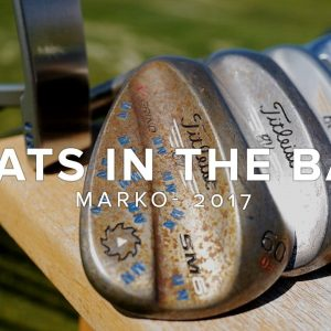 WHAT'S IN MARKO'S GOLF BAG? // 2017