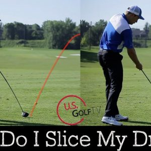 Why Are You Still Slicing Your Driver?