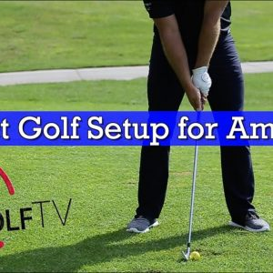 How Your Golf Setup Can Make or Break Your Golf Swing