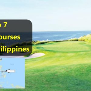 Top 7 Golf Courses in the Philippines 🇵🇭🇵🇭🇵🇭🇵🇭🇵🇭🇵🇭🇵🇭🇵🇭🇵🇭🇵🇭🇵🇭🇵🇭🇵🇭🇵🇭🇵🇭