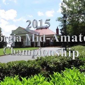 2015 Georgia Mid-Amateur Championship Highlights