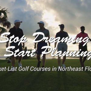 Bucket-List Golf Courses in Northeast Florida