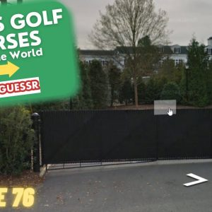 GeoGuessr - Famous Golf Courses from around the World - Ep. #76