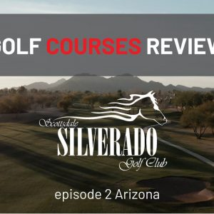 Cheapest and best Silverado Golf Club | Golf Courses Review | Scottsdale Arizona