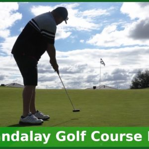 The Mandalay Golf Course Review