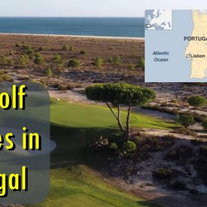 Top 5: Golf Courses in  Portugal 🇵🇹
