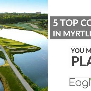 Top 5 Myrtle Beach Golf Courses