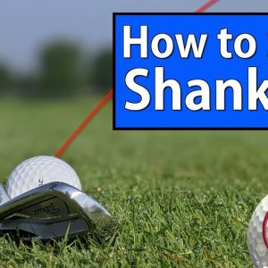 GOLF SHANK CURE - How to Stop Shanking the Golf Ball