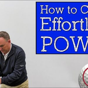 How to Create an Effortless Power Golf Swing
