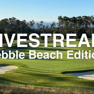 Pebble Beach Livestream
